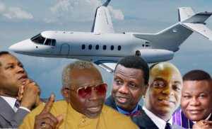 Nigerian Pastors fly in jets and the worshippers go hungry on foot